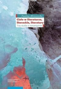Ciało w literaturze literackie literatury - okładka książki