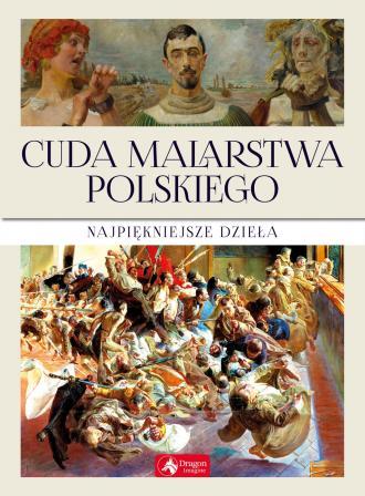 Cuda malarstwa polskiego - okładka książki