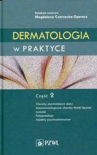 Dermatologia w praktyce cz. 2 - okładka książki