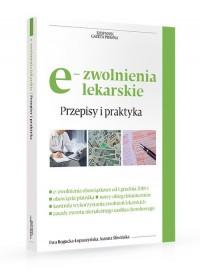 e-zwolenienia lekarskie. Przepisy i praktyka - okładka książki