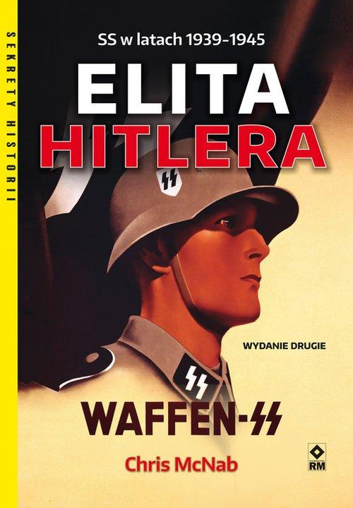 Elita Hitlera. SS w latach 1939-1945. - okładka książki