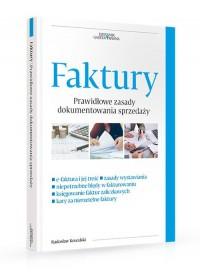 Faktury. Nowe zasady dokumentowania sprzedaży - okładka książki