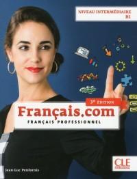 Français.com - Niveau intermédiaire / B1 - Livre de lél?ve - 3?me édition - okładka książki