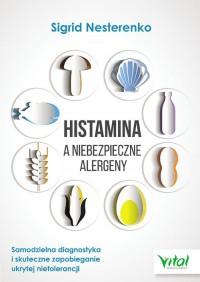 Histamina a niebezpieczne alergeny - okładka książki