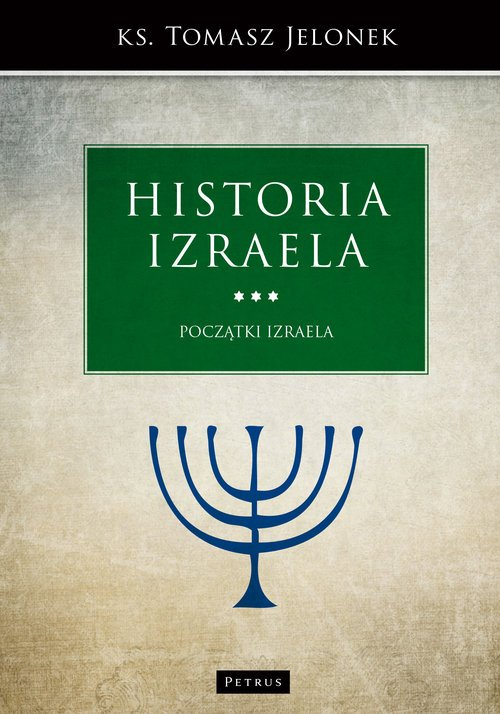 Historia Izraela. Początki Izraela - okładka książki