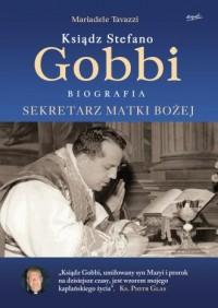 Ksiądz Stefano Gobbi. Sekretarz Matki Bożej - okładka książki