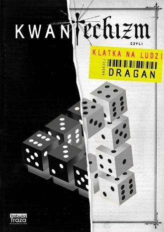 Kwantechizm czyli klatka na ludzi - okładka książki