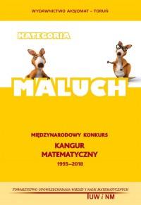 Matematyka z wesołym Kangurem MALUCH 2018. Kangur matematyczny 1993-2018 - okładka podręcznika