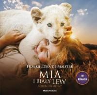 Mia i biały lew Album filmowy - okładka książki