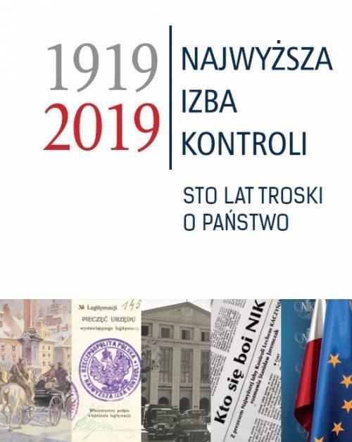 Najwyższa Izba Kontroli 1919-2019. - okładka książki