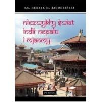 Niezwykły świat Indii, Nepalu i - okładka książki