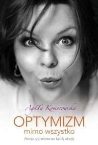 Optymizm mimo wszystko - okładka książki