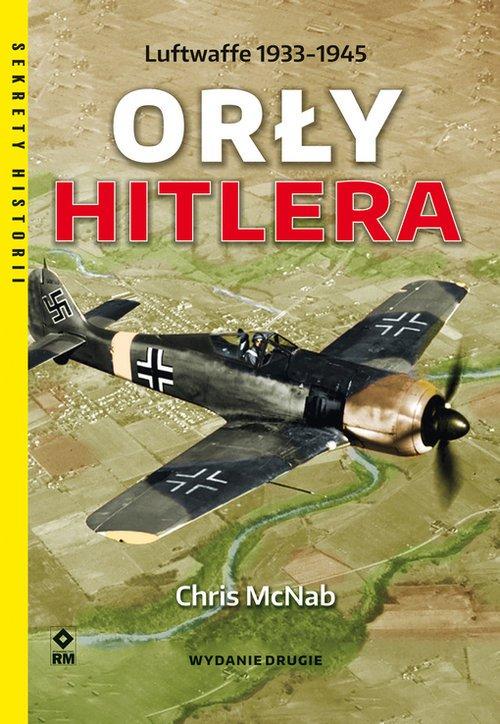 Orły Hitlera. Luftwaffe 1933-1945. - okładka książki