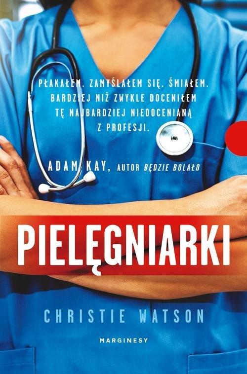 Pielęgniarki. Sceny ze szpitalnego - okładka książki