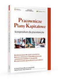 Pracownicze Plany Kapitałowe. Kompendium wiedzy dla pracodawców - okładka książki