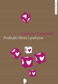 Praktyki flirtu i podrywu - okładka książki