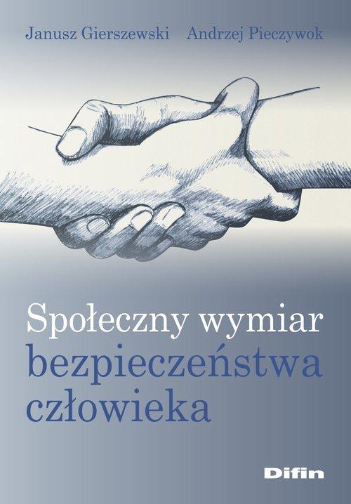 Społeczny wymiar bezpieczeństwa - okładka książki