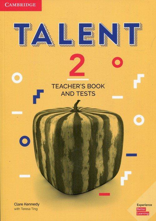Talent 2. Teachers Book and Tests - okładka książki