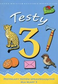 Testy 3. Przykłady testów sprawdzających dla klasy 3 - okładka podręcznika