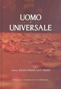 Uomo universale. Rozważania o człowieku społeczeństwie i wartościach poświęcone pamięci Profesora S - okładka książki