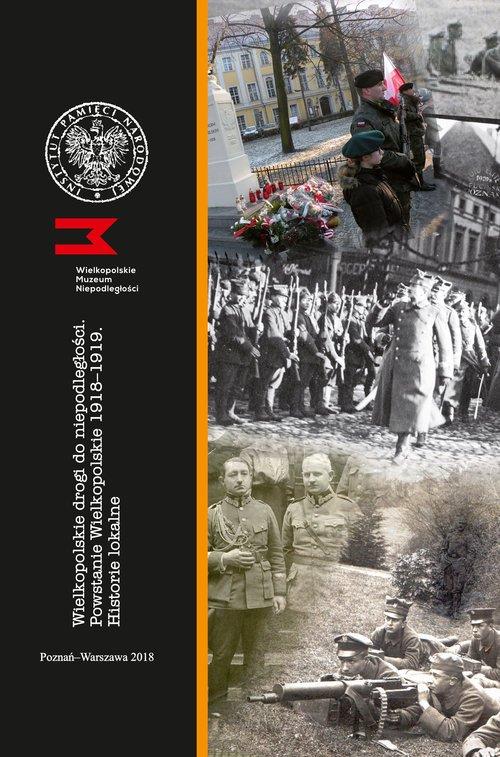 Wielkopolskie drogi do niepodległości - okładka książki