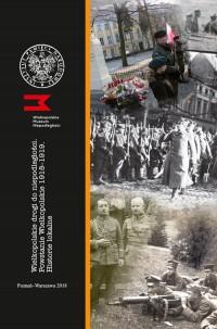 Wielkopolskie drogi do niepodległości Powstanie Wielkopolskie 1918-1919 Historie lokalne - okładka książki