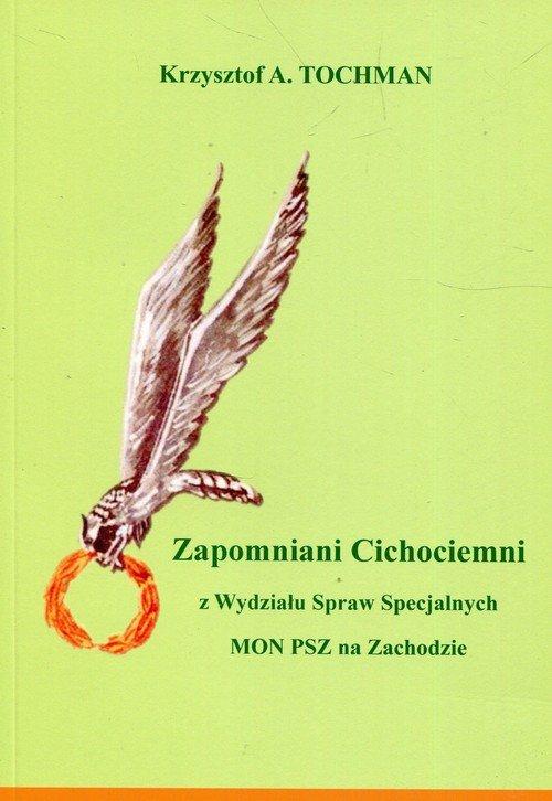 Zapomniani Cichociemni. z Wydziału - okładka książki