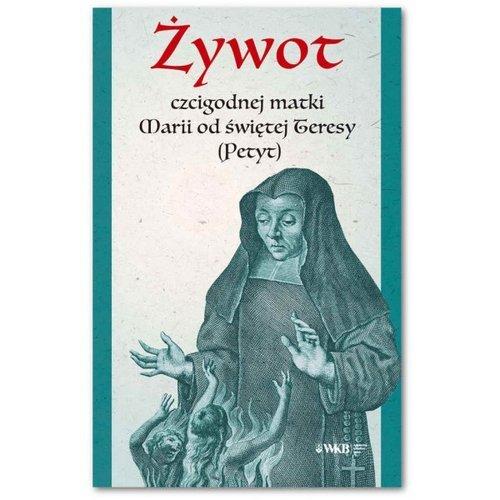 Żywot czcigodnej matki Marii od - okładka książki