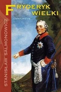 Fryderyk Wielki - okładka książki
