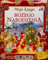 Moja księga Bożego Narodzenia - okładka książki