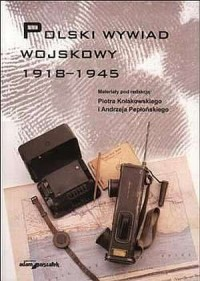 Polski wywiad wojskowy 1918-1945 - okładka książki