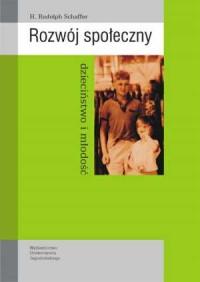 Rozwój społeczny. Dzieciństwo i młodość - okładka książki