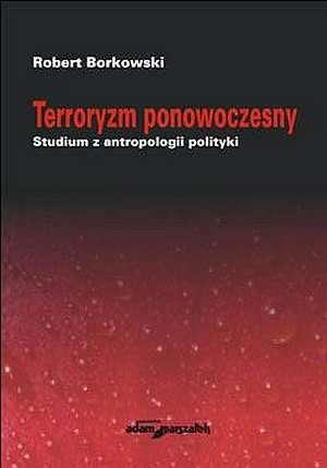 Terroryzm ponowoczesny. Studium - okładka książki