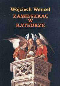 Zamieszkać w Katedrze - okładka książki