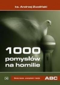 1000 pomysłów na homilie. Tom 2. - okładka książki