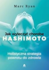 Jak wyleczyć chorobę Hashimoto - okładka książki
