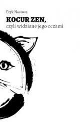 Kocur Zen, czyli widzenie jego - okładka książki