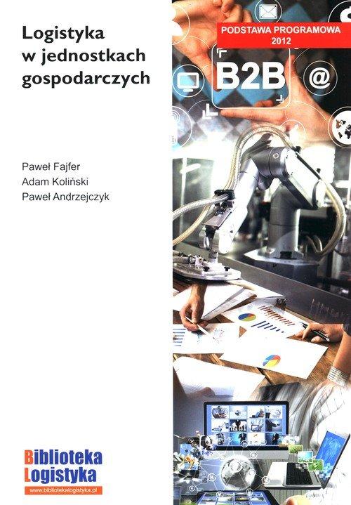 Logistyka w jednostkach gospodarczych - okładka podręcznika