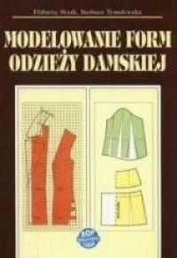 Modelowanie form odzieży damskiej - okładka podręcznika