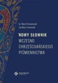 Nowy słownik wczesnochrześcijańskiego piśmienn. - okładka książki