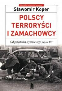 Polscy terroryści i zamachowcy - okładka książki