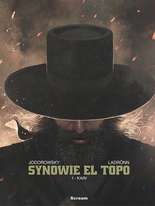 Synowie El Topo. Tom 1. Kain - okładka książki