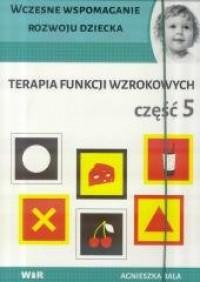 Terapia funkcji wzrokowych cz. - okładka książki