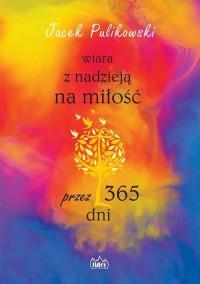 Wiara z nadzieją na miłość przez - okładka książki
