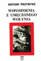 Wspomnienia z umęczonego Wołynia - okładka książki