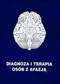 Diagnoza i terapia osób z afazją - okładka książki