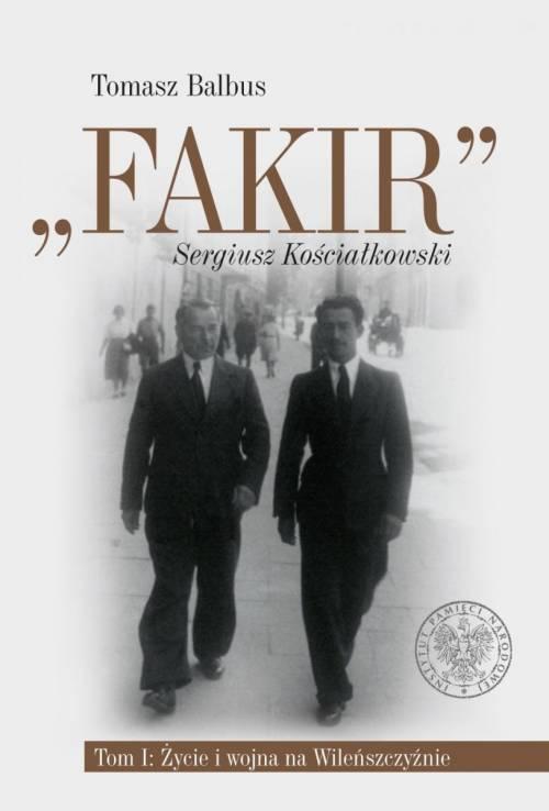 Fakir Sergiusz Kościałkowski. Tom - okładka książki
