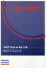 Logistyka w Polsce. Raport 2015 - okładka książki