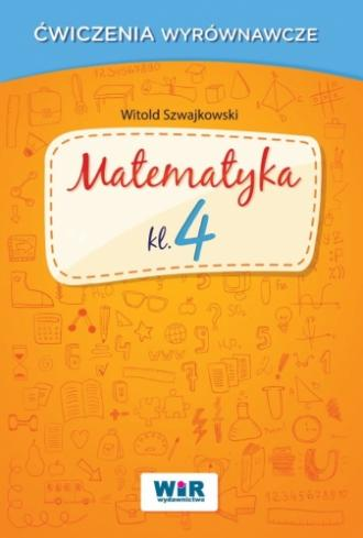 Matematyka. Klasa 4. Ćwiczenia - okładka podręcznika