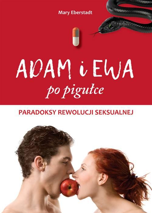 Adam i Ewa po pigułce. Paradoksy - okładka książki